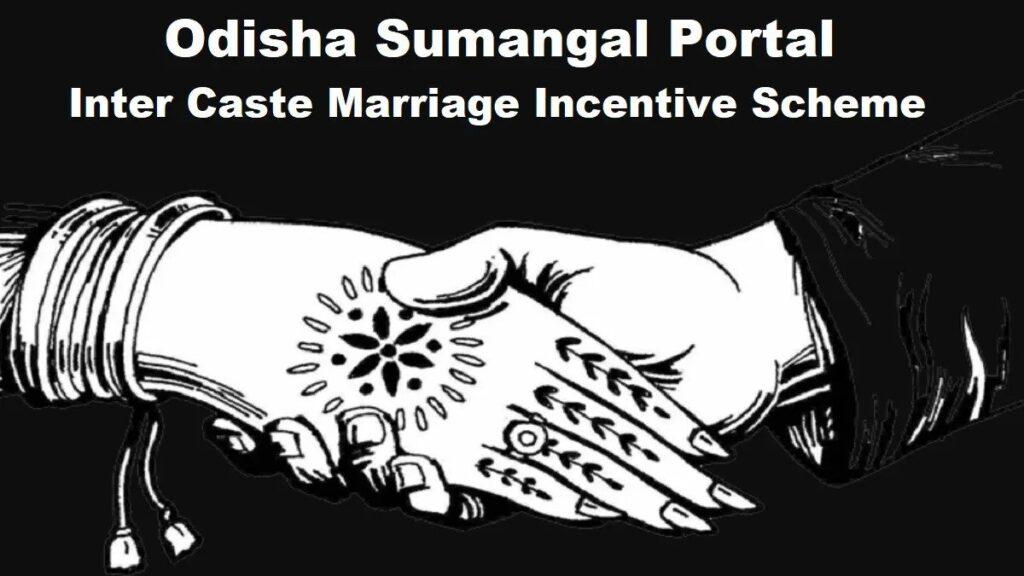 Odisha Inter Caste Marriage Scheme